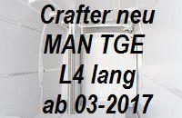 Crafter neu - MAN TGE L4 Einzelteile
