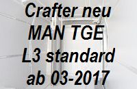 Crafter neu - MAN TGE mittellang L3