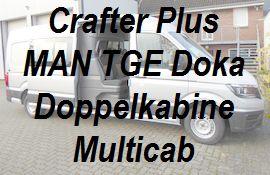 Crafter neu - MAN TGE Plus Doppelkabine